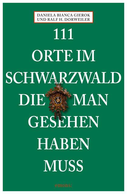 111 Orte im Schwarzwald